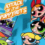 Powerpuff Girls: Attack of the Puppybots