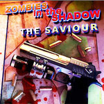 Zombies in the Shadows The Saviour