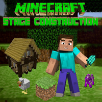 Minecraft Stage Construction