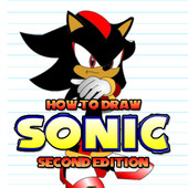 How To Draw Sonic: Second Edition