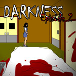 Darkness: Episode 2