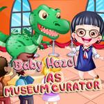Baby Hazel: As Museum Curator