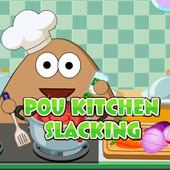 Pou: Kitchen Slacking