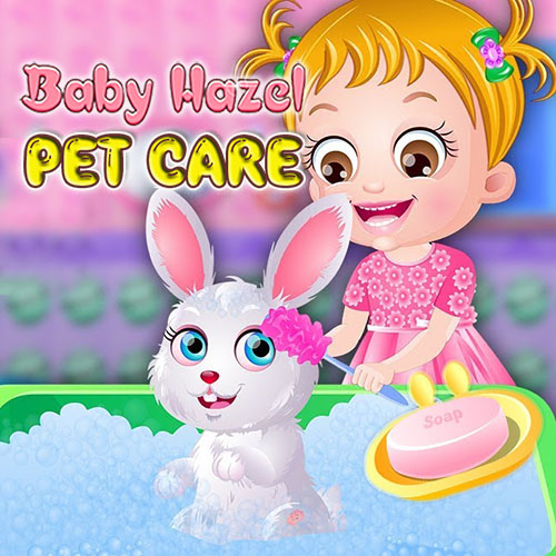 Baby Hazel: Pet Care