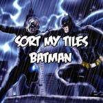 Sort My Tiles: Batman