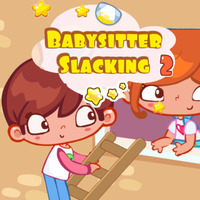 Babysitter Slacking 2