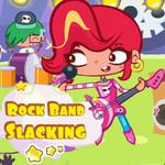 Rock Band Slacking