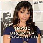 Image Disorder Jordana Brewster