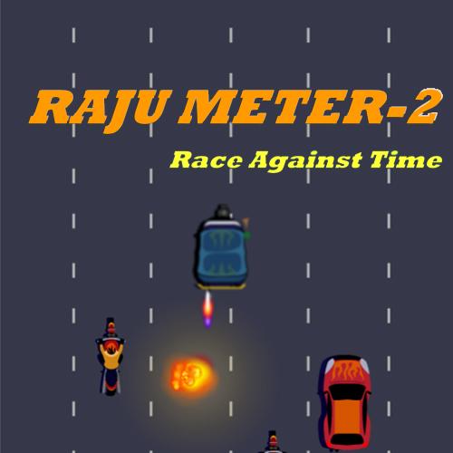 Raju Meter 2: Race Against Time
