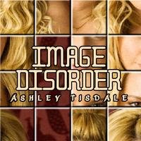 Image Disorder: Ashley Tisdale