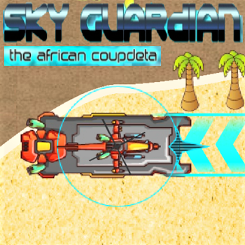 Sky Guardian: the african coupdeta