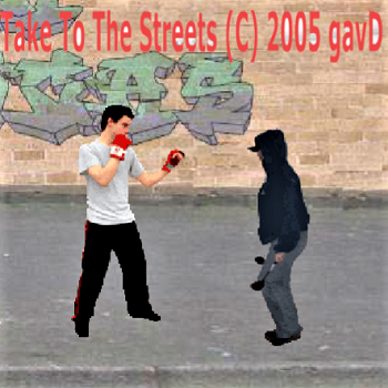 Take to the Streets (C) 2005 gav D
