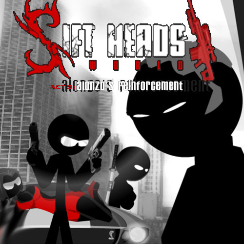 Sift Heads World Act 3: Alonzo's Reinforcement