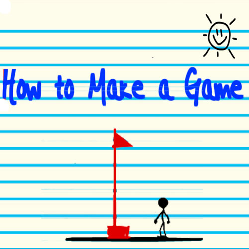 How To Make A Game
