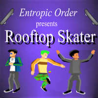 Entropic Order presents Rooftop Skater