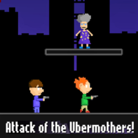 Attack Of The Ubermothers!