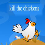 Kill The Chickens