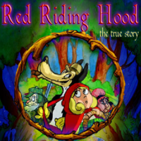 Red Riding Hood the true story