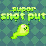 Super Snot Put