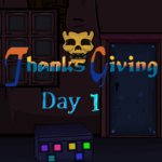 Thanks Giving Day 1