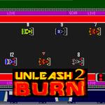 Unleash 2: Burn