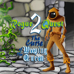Rogue Quest 2 The Curse Of The Weeping Queen