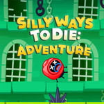 Silly Ways To Die Adventures