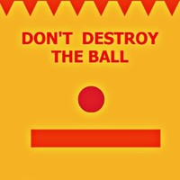 Don't Destroy The Ball